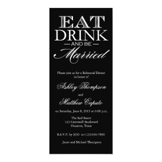 "Eat, Drink & Be Married Rehearsal Dinner Invite 4"" X 9.25"" Invitation Card"