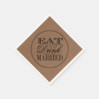 Eat, Drink & Be Married Rustic Kraft Wedding Disposable Napkin