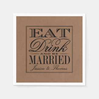 Eat, Drink & Be Married Rustic Kraft Wedding Disposable Napkins