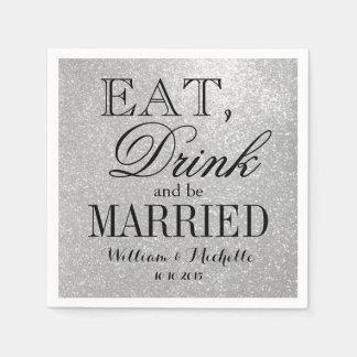 Eat drink be married silver glitter wedding napkin paper napkin
