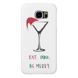 Eat. Drink. Be Merry. Christmas Cell Phone Case