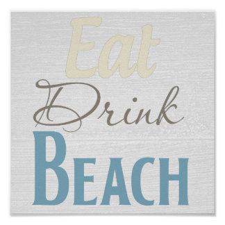 """Eat, Drink, BEACH!"" Customized Vintage Poster"