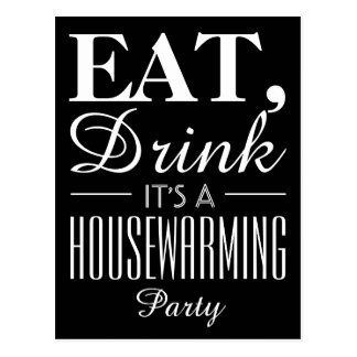 Eat, Drink It's a Housewarming Party Invitation Postcard