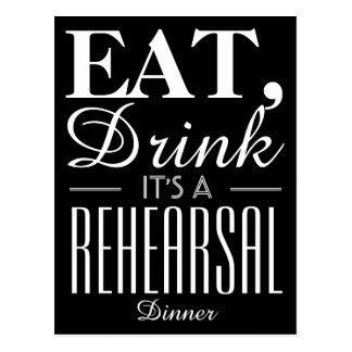 Eat, Drink It's a Rehearsal Dinner Postcard