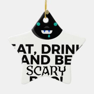 Eat Drink Scary Boo Halloween Design Ceramic Ornament