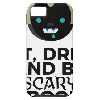 Eat Drink Scary Boo Halloween Design iPhone 5 Case