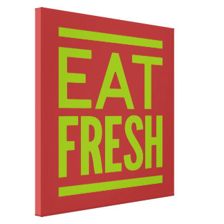 Eat Fresh - Brown Background Stretched Canvas Print