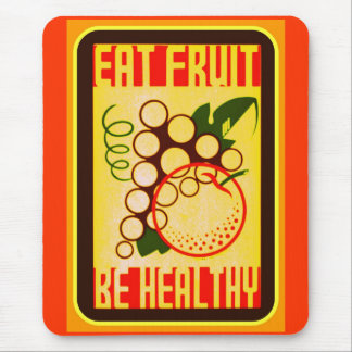 EAT FRUIT BE HEALTHY VINTAGE POSTER MOUSE PAD