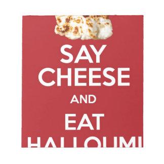 EAT HALLOUMI GREEK CHEESE NOTEPAD