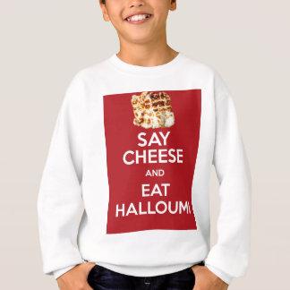EAT HALLOUMI GREEK CHEESE SWEATSHIRT