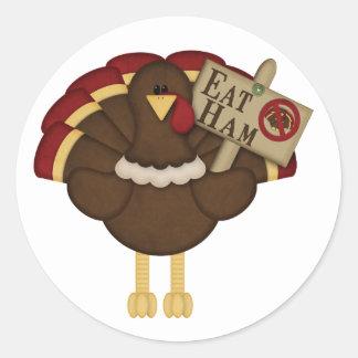 Eat Ham Not Turkey Round Sticker