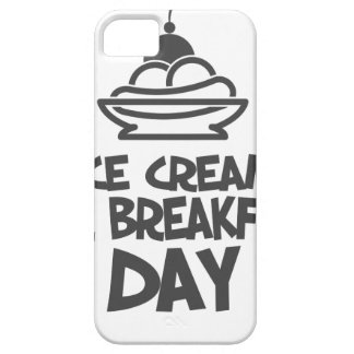 Eat Ice Cream For Breakfast Day - 18th February Case For The iPhone 5