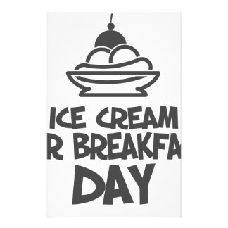 Eat Ice Cream For Breakfast Day - 18th February Stationery