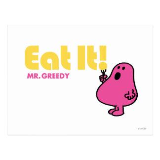 Eat It With Mr. Greedy Postcard