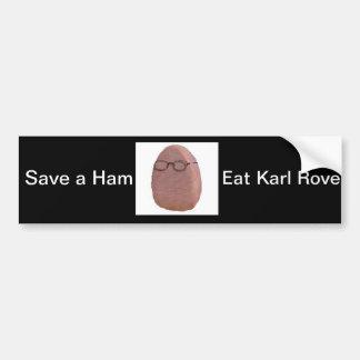 Eat Karl Rove Bumper Sticker