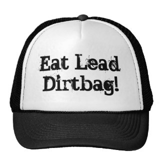 Eat Lead Hat