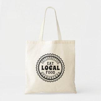 Eat Local Food, Satisfaction Guaranteed Tote