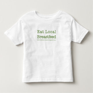 Eat Local Toddlers Toddler T-shirt