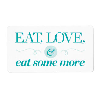 Eat, Love & Eat Some More Shipping Label