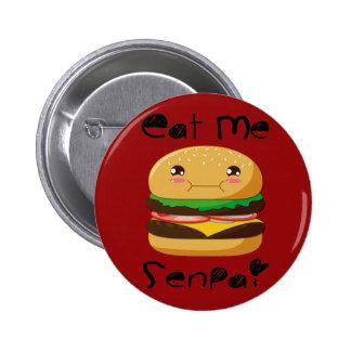 Eat me Senpai! 2 Inch Round Button