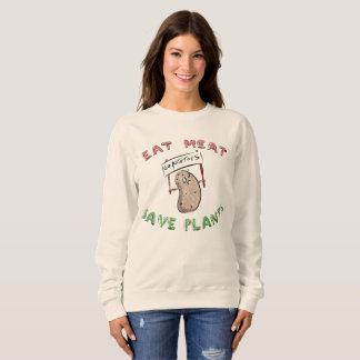 EAT MEAT (Potato) Sweatshirt