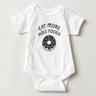 Eat More Hole Foods Baby Bodysuit
