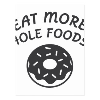 Eat More Hole Foods Postcard