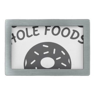 Eat More Hole Foods Rectangular Belt Buckle