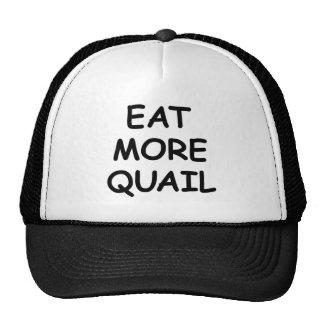 Eat More Quail Trucker Hat