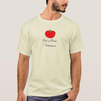 Eat More Tomatoes Shirts