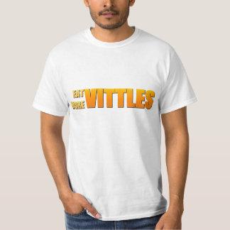 Eat More Vittles T-Shirt