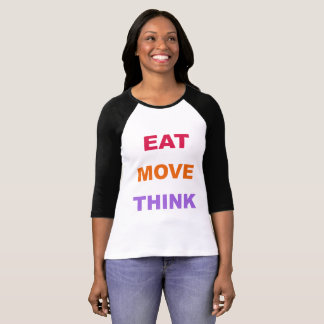 Eat Move Think Women's Raglan Shirt