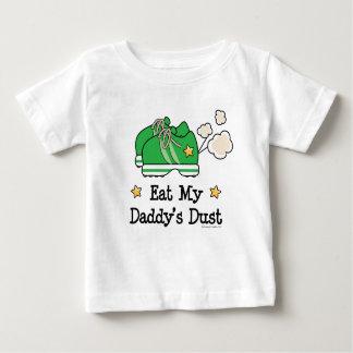 Eat My Daddy's Dust Runner Baby Tee Shirt