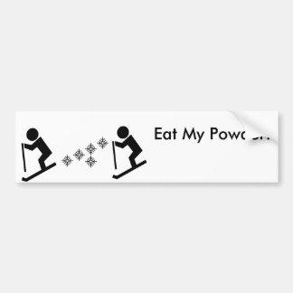 Eat my Powder Bumper Sticker
