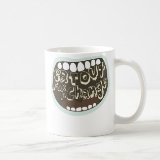 Eat Out For A Change Coffee Mug
