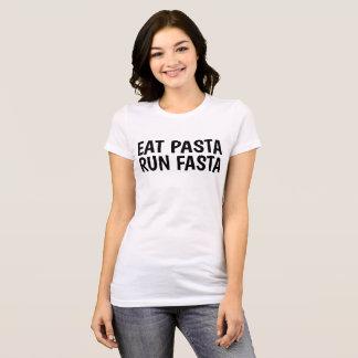EAT PASTA RUN FASTA funny T-shirts