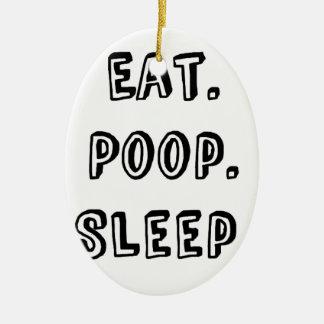 Eat poop sleep ceramic ornament