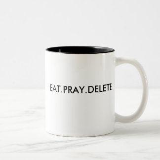 EAT.PRAY.DELETE Mug