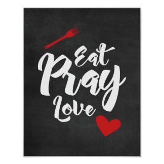 Eat Pray Love - Kitchen - Black Poster