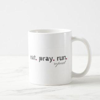 eat. pray. run. Coffee Mug