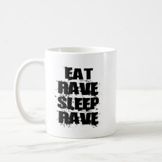 EAT-RAVE-SLEEP-RAVE, EAT-RAVE-SLEEP-RAVE COFFEE MUG