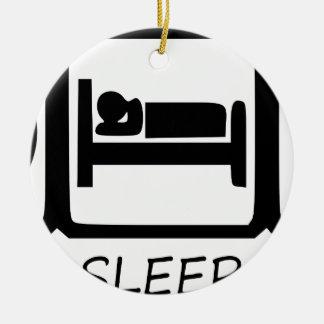 EAT SLEEP31 CERAMIC ORNAMENT
