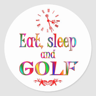 Eat, Sleep and Golf Classic Round Sticker