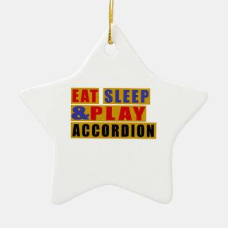 Eat Sleep And Play ACCORDION Ceramic Star Ornament