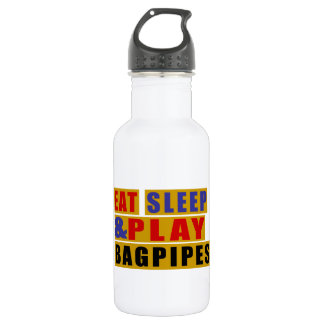 Eat Sleep And Play BAGPIPES 532 Ml Water Bottle