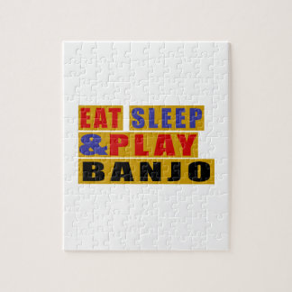 Eat Sleep And Play BANJO Puzzle