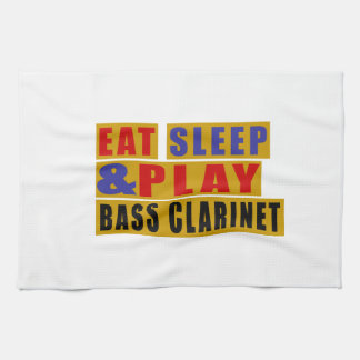 Eat Sleep And Play BASS CLARINET Kitchen Towels