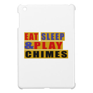 Eat Sleep And Play CHIMES Case For The iPad Mini