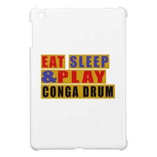 Eat Sleep And Play CONGA DRUM iPad Mini Cover