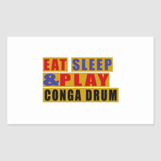 Eat Sleep And Play CONGA DRUM Sticker